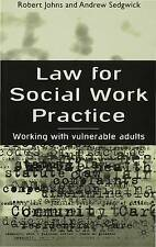 Law for Social Work Practice: Working with Vulnerable Adults, New, Johns, Robert