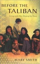 Before the Taliban: Living with War, Hoping for Peace-ExLibrary