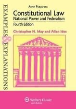 Examples and Explanations: Constitutional Law : National Power and Federalism