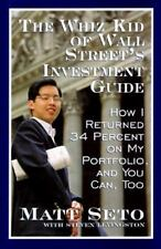 Whiz Kid of Wall Street's Investment Guide: How I Returned 34% on My Portfo