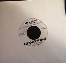 "Negazione ‎– I Think I See The Light 45 Giri 7"" Promo Single Side Godhead ‎P 167"