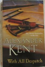 With All Despatch by Alexander Kent sc