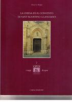 la chiesa e il convento di sant'Agostino a Lanciano - CARSA - Nuovo in offerta!