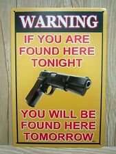 Tin Sign Retro Metal Bar Pub Wall Poster Motivational slogan Warning Gun Found