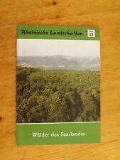Rheinische Landschaften Heft 33 1989 Wälder des Saarlandes