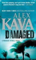 Damaged (Maggie O'dell) by Kava, Alex