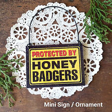 Deco Mini Sign Wood Ornament Gag Gift Fun Protected By Honey Badgers Plaque