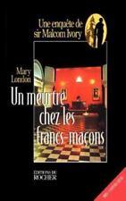 Un Meurtre Chez les Francs-Macons by Mary London (1999, Paperback, Reprint)