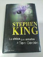 La Chica Que Amaba a Tom Gordon Stephen King 2001 - LIBRO 190 PGS Español - 3T