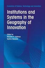 Institutions and Systems in the Geography of Innovation 25 (2013, Paperback)