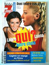 Télé 7 Jours 07/07/2001 Duel Final à Loft Story / Mimie Mathy/ Boccolini/Laforet