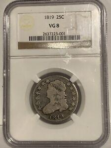 1819 Capped Bust Quarter NGC VG 8 Large Size Nice Original PQ