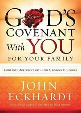 God's Covenant with You for Your Family : Come into Agreement with Him and...