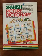 Spanish Picture Dictionary by C. King; Angela Wilkes; Y. Oria - Elementary