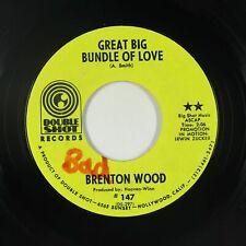 New ListingCrossover Soul 45 - Brenton Wood - Great Big Bundle Of Love - Double Shot - Vg+