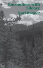 Encounters With Silence by Rahner, Karl Paperback