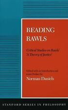 "Reading Rawls: Critical Studies on Rawls' ""A Theory of Justice"" by"