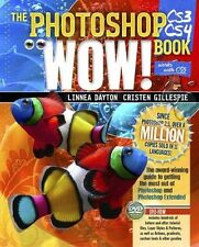 The Photoshop CS3/CS4 Wow! Book WORKS W/ CS5 800 Pages & DVD-ROM NEW RRP £36.99