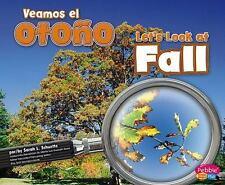 Veamos el otonoLet's Look at Fall (Investiga las estaciones  Investiga-ExLibrary