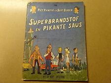 STRIP / PIET PIENTER EN BERT BIBBER 28: SUPERBRANDSTOF EN PIKANTE | Herdruk 1971