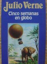 Julio Verne/ Cinco semanas en globo/ Ediciones Orbis/ Nº 1/ 1986/ Barcelona
