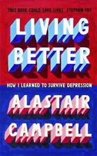 3. Living Better: How I Learned to Survive Depression
