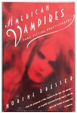 American Vampires: Fans, Victims, & Practitioners by Norine Dresser, Paperback