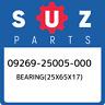 09269-25005-000 Suzuki Bearing(25x65x17) 0926925005000, New Genuine OEM Part