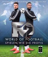 F2 World of Football Spielen wie die Profis Fußballtricks Kunststücke lernen NEU