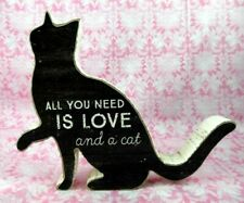 """""""All You Need Is Love And A Cat"""" Cat Shaped Primitive Style Shelf Table Sitter"""