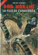 EO HENRI VERNES + BOB MORANE + CORDIALE DÉDICACE : LA FILLE DE L'ANACONDA