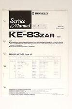 Pioneer ke-83 Zar ORIGINAL MANUAL DE SERVICIO/Instrucciones/ESQUEMA conexiones!