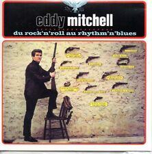 ★☆★ CD Eddy MITCHELL Du rock'n'roll au rythm'n blues - Mini LP - CARD SLEEVE ★☆★