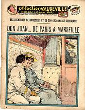 COLLECTION VAUDEVILLE 4 (ROMANS D'AMOUR GRIVOIS) DON JUAN DE PARIS A MARSEILLE