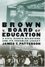 Brown v. Board of Education: A Civil Rights Milestone and Its Troubled Legacy (