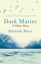 Dark Matter by Paver, Michelle Book The Fast Free Shipping