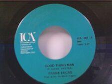 "FRANK LUCAS ""GOOD THING MAN / I WANT MY MULE BACK"" 45 NEAR MINT"