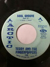 """Northern Soul 45/ Teddy & The Fingerpoppers """"Soul Groove""""  Clean  Hear"""