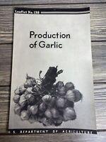 Vintage Leaflet US Dept of Agriculture No 138 Production Of Garlic July 1938