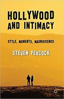 Hollywood and Intimacy: Style, Moments, Magnificence, New, Peacock, Steven Book