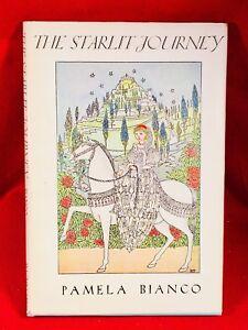 The Starlit Journey by Pamela Bianco 1st v. fine/dj. Superior Copy.