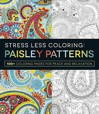 Stress Less Coloring - Paisley Patterns: