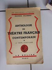 Georges PILLEMENT Anthologie du théatre français contemporain 1949 ( tome 1 )