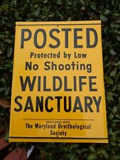 Vintage POSTED Wildlife Sanctuary Maryland Sign Embossed Hunting Fishing