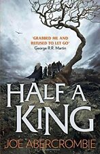 HALF A King (Shattered MAR LIBRO 1) by Abercrombie, Joe Libro De Bolsillo 97800
