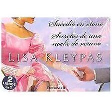 SECRETOS DE UNA NOCHE DE VERANO + SUCEDIO EN OTOÑO by Lisa Kleypas (2012,...