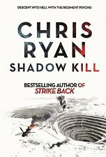 CHRIS RYAN __ SHADOW KILL __ BRAND NEW __ FREEPOST UK