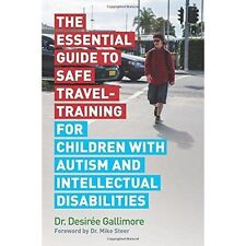 The Essential Guide to Safe Travel-Training for Children with Autism and