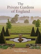 Very Good 1472121015 Hardcover The Private Gardens of England Compton, Tania