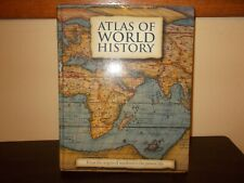 Atlas of World History From the Origins of Mankind to the Present Day 2012